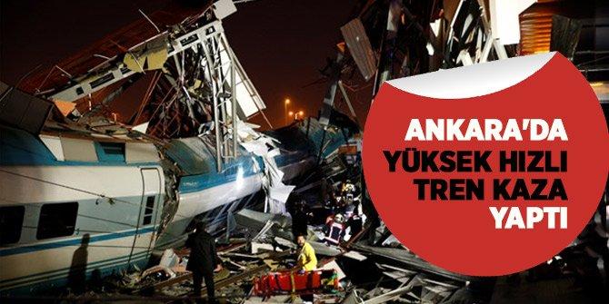 Ankara'da Yüksek Hızlı Tren kaza yaptı!