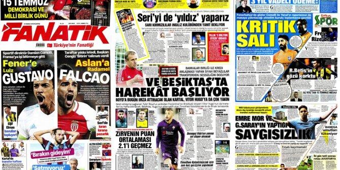 """Günün spor manşetleri (15 Temmuz 2019)  """"Fener'e Gustavo, Asla"""
