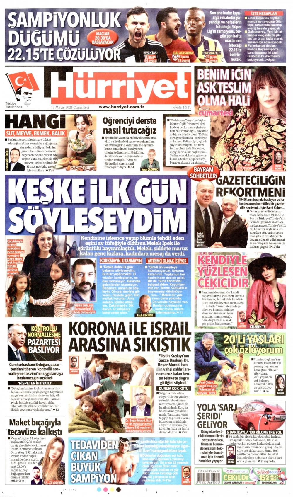 Günün Gazete Manşetleri 15 Mayıs 2021 Gazeteler Ne Diyor? 1