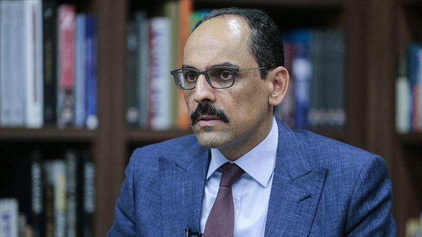 Cumhurbaşkanlığı Sözcüsü Kalın: Azerbaycan'ın yanındayız
