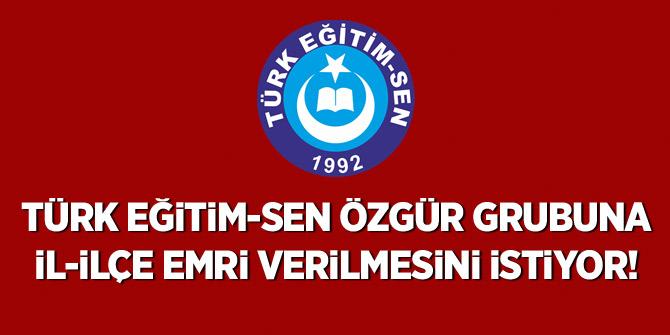 Türk Eğitim-Sen Özür grubuna İl-İlçe Emri Verilmesini istiyor