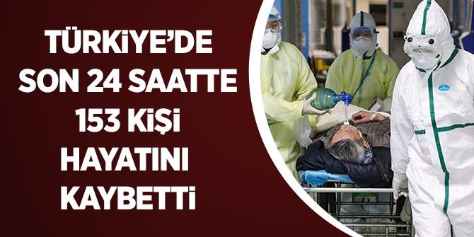 Türkiye'de Son 24 Saatte 153 Kişi Hayatını Kaybetti