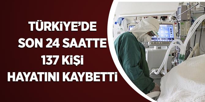 Türkiye'de Son 24 Saatte 137 Kişi Hayatını Kaybetti