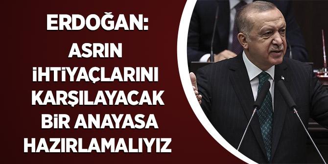 Cumhurbaşkanı Erdoğan: Asrın İhtiyaçlarını Karşılayacak Bir Anayasa Hazırlamalıyız