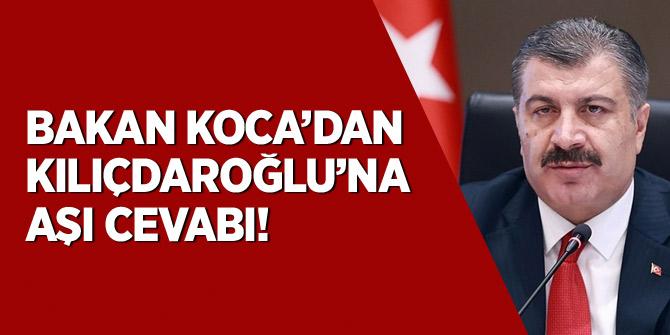 Bakan Koca'dan Kılıçdaroğlu'na aşı cevabı