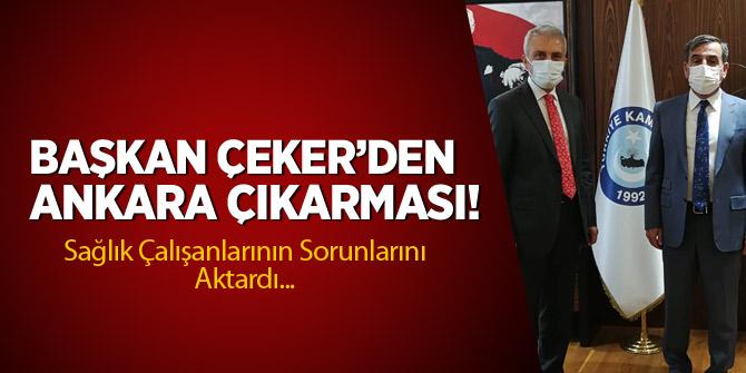 Başkan Çeker'den Ankara Çıkarması
