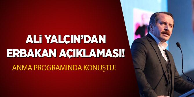 Ali Yalçın'dan Erbakan açıklaması