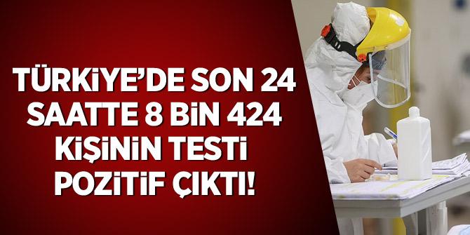 Türkiye'de son 24 saatte 8 bin 424 kişinin testi pozitif çıktı