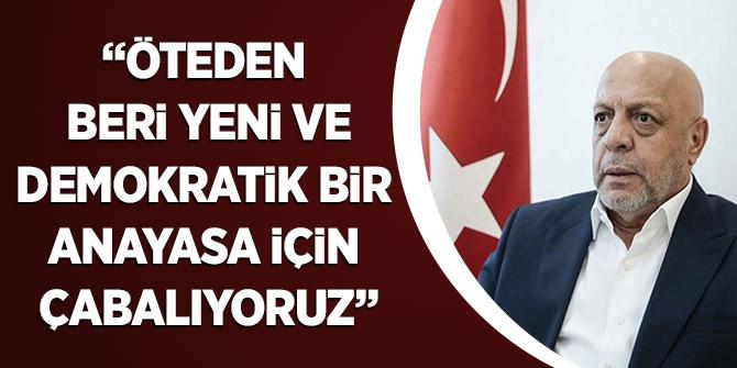 Arslan: Öteden Beri Yeni ve Demokratik Bir Anayasa İçin Çabalıyoruz
