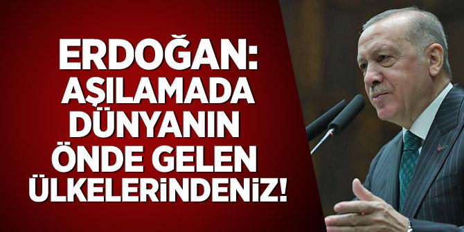 Erdoğan: Aşılamada dünyanın önde gelen ülkelerinde