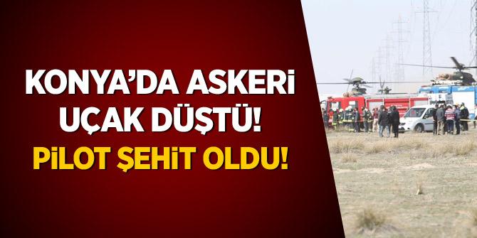 Konya'da askeri uçak düştü, Pilot şehit oldu