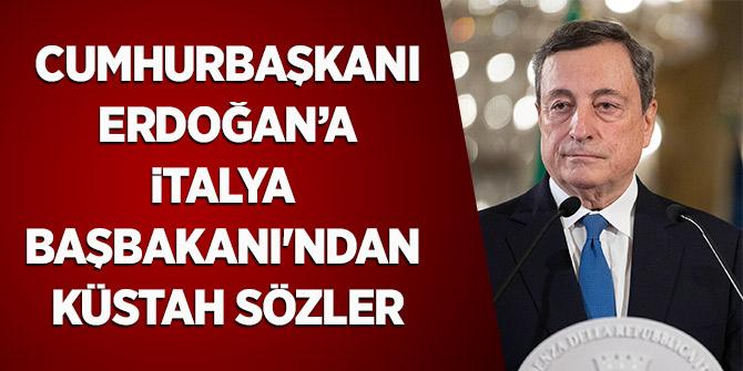 Cumhurbaşkanı Erdoğan'a İtalya Başbakanı'ndan Küstah Sözler