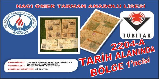Çankaya Hacı Ömer Tarman Anadolu Lisesi TUBİTAK 2204 'te TARİH ALANINDA BÖLGE 1'NCİSİ