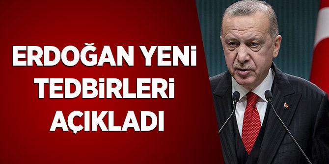 Erdoğan Yeni Tedbirleri Açıkladı