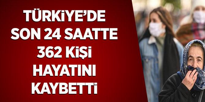 Türkiye'de Son 24 Saatte 362 Kişi Hayatını Kaybetti