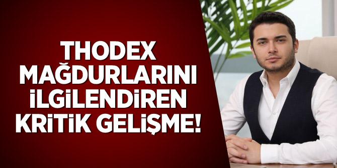 'Thodex' mağdurlarını ilgilendiren kritik gelişme!