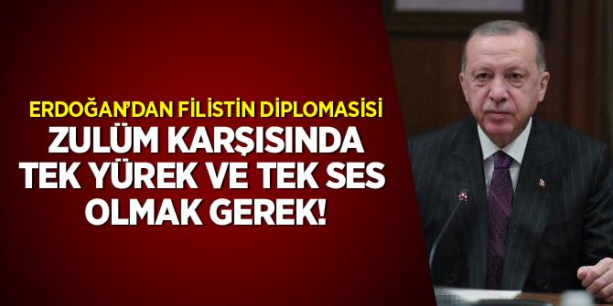 Erdoğan: Zulüm karşısında tek yürek ve tek ses olmak gerek
