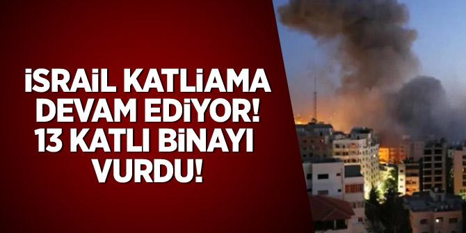 İsrail katliama devam ediyor! 13 katlı binayı vurdu