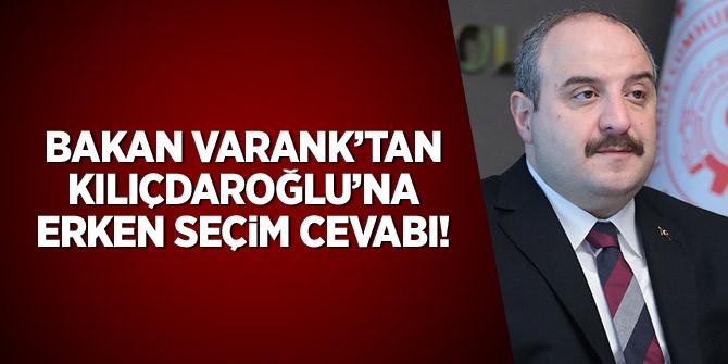 Bakan Varank'tan Kılıçdaroğlu'na erken seçim cevabı