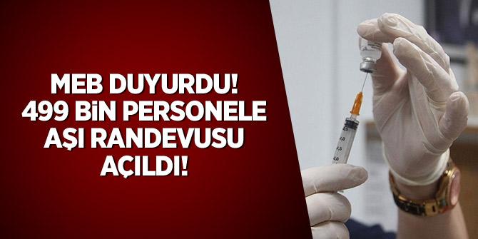 MEB duyurdu: 499 bin personele aşı randevusu açıldı