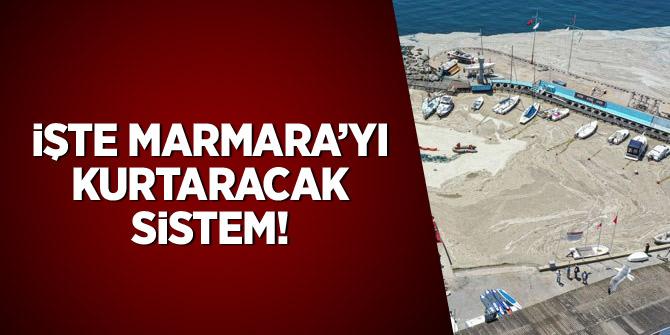 İşte Marmara'yı kurtaracak sistem