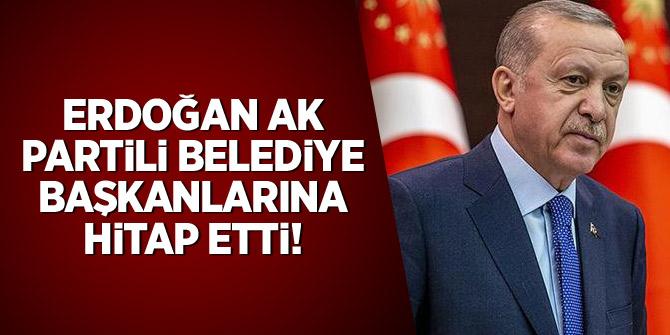 Erdoğan, AK Partili belediye başkanlarına hitap etti