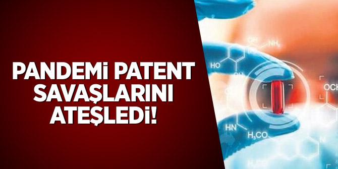 Pandemi patent savaşlarını ateşledi