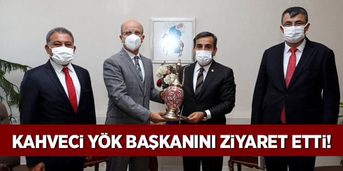 Kahveci, YÖK Başkanını ziyaret etti