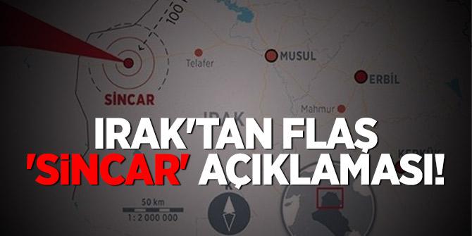 Irak'tan flaş 'Sincar' açıklaması!