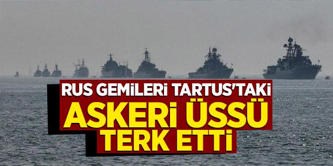 Rus vekil, Rus gemilerinin Tartus limanından ayrıldığını doğruladı: Güvenlik amaçlı 10