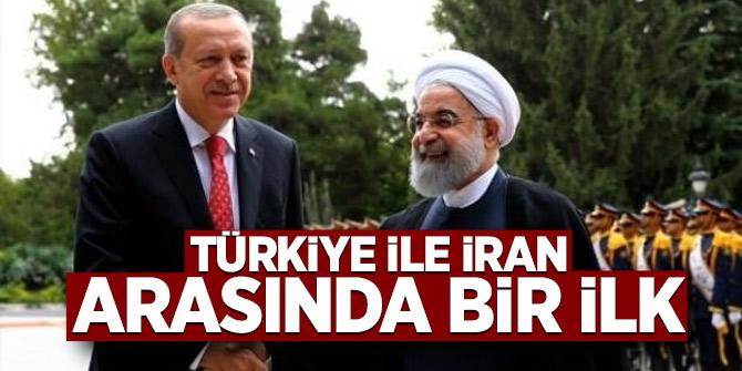 Türkiye ile İran arasında bir ilk