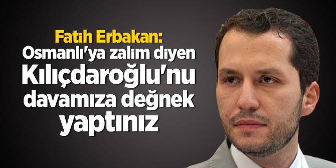 Fatih Erbakan: Osmanlı'ya zalim diyen Kılıçdaroğlu'nu davamıza değnek yaptınız