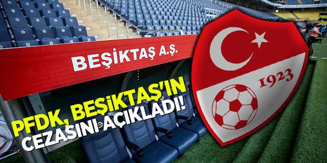 Beşiktaş Türkiye Kupası'ndan men edildi