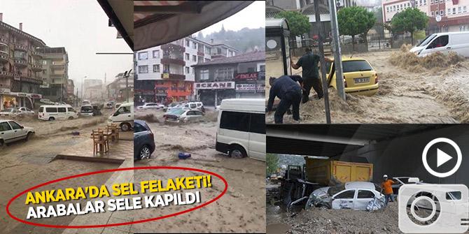 Ankara'da sel felaketi! Arabalar sele kapıldı