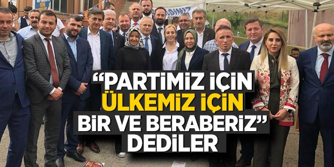 """""""Partimiz için,  Ülkemiz için bir ve beraberiz"""""""