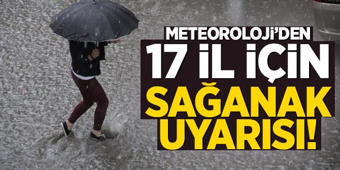 Meteoroloji'den 17 il için kuvvetli gök gürültülü sağanak uyarısı