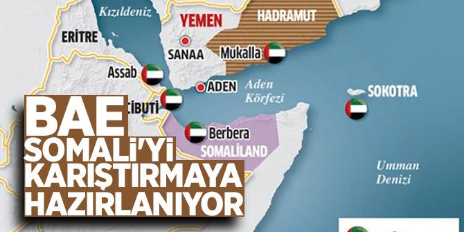BAE Somali'yi karıştırmaya hazırlanıyor