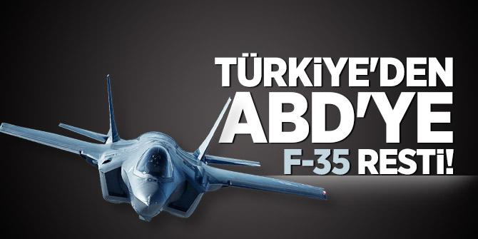 Türkiye'den ABD'ye F-35 resti!