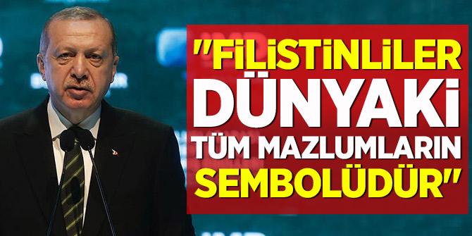 Erdoğan: Filistinliler dünyadaki tüm mazlumların sembolüdür