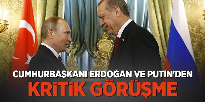 Cumhurbaşkanı Erdoğan ve Putin'den kritik görüşme