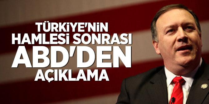 Türkiye'nin hamlesi sonrası ABD'den açıklama