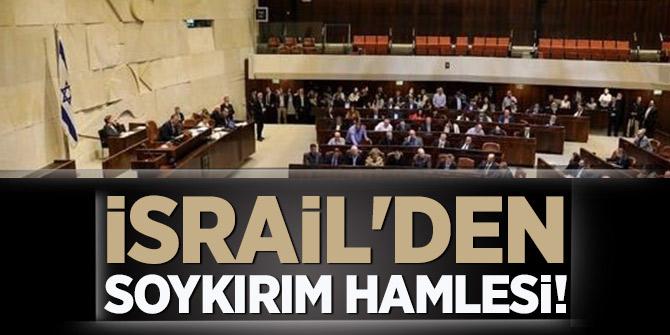Şimdi de İsrail'den soykırım hamlesi!