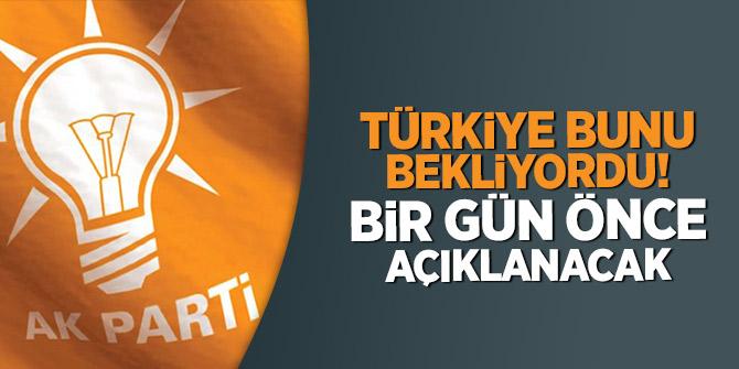 Türkiye bunu bekliyordu! Bir gün önce açıklanacak