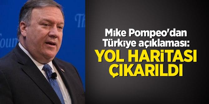 Mike Pompeo'dan Türkiye açıklaması: Yol haritası çıkarıldı