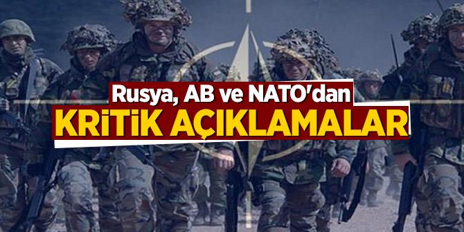 Rusya, AB ve NATO'dan kritik açıklamalar