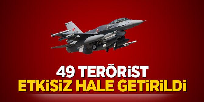 49 terörist etkisiz hale getirildi