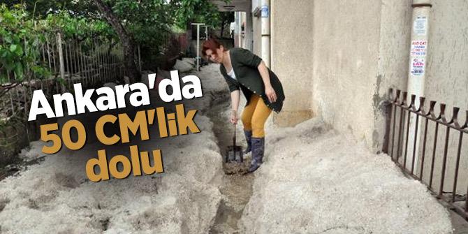 Ankara'da 50 CM'lik dolu