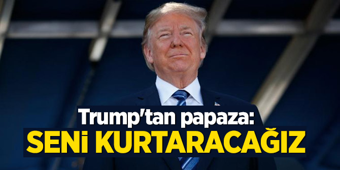Trump'tan papaz Brunson mesajı