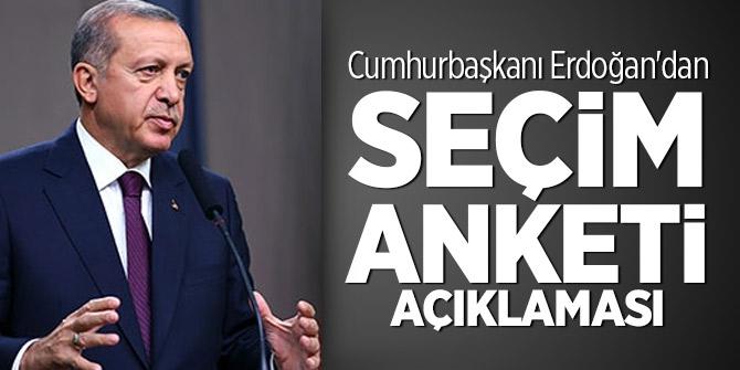 Cumhurbaşkanı Erdoğan'dan seçim anketi açıklaması
