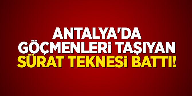 Antalya'da göçmenleri taşıyan sürat teknesi battı! 9 ölü